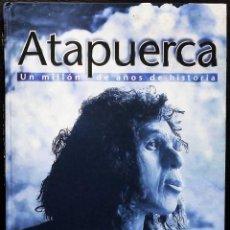 Libros de segunda mano: BURGOS. ATAPUERCA. UN MILLÓN DE AÑOS DE HISTORIA. AÑO:1998. BUEN ESTADO.. Lote 191809912