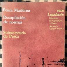 Libros de segunda mano: PESCA MARÍTIMA. RECOPILACIÓN DE NORMAS.. Lote 191825370