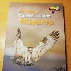 Libros de segunda mano: A BIRDING TOURIST'S GUIDE TO MAJORCA. 17 SITES AND 26 ITINERARIES. Lote 191844927