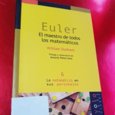 Livres d'occasion: LIBRO-EULER-EL MAESTRO DE TODOS LOS MATEMÁTICOS-WILLIAN DUNHAN-NÍVOLA 1ªEDICIÓN 2000-VER FOTOS. Lote 191911008