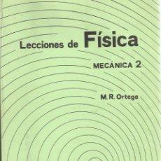 Libros de segunda mano de Ciencias: LECCIONES DE FÍSICA - MECÁNICA 2. - M. R. ORTEGA GIRÓN.. Lote 191989732