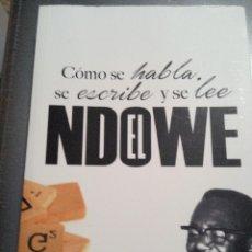 Libros de segunda mano: CÓMO SE HABLA, SE ESCRIBE Y SE LEE EL NDOWE (IKUGA EBOMBEBOMBE, ANDRÉS-NGANGWÉ)ED. INSTITUT CATALUNY. Lote 192075885