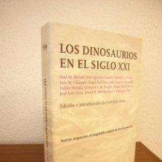 Libros de segunda mano: PAUL M. BARRETT Y OTROS: LOS DINOSAURIOS EN EL SIGLO XXI (TUSQUETS, 2007) EXCELENTE ESTADO. Lote 192651286