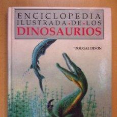 Livres d'occasion: ENCICLOPEDIA ILUSTRADA DE LOS DINOSAURIOS / DOUGAL DIXON / 1990. EDICIONES DEL PRADO. Lote 192878611
