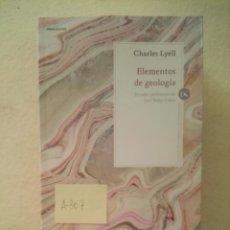 Libros de segunda mano: ELEMENTOS DE GEOLOGÍA - CHARLES LYELL - DRAKONTOS - CRÍTICA -(A307). Lote 192888333