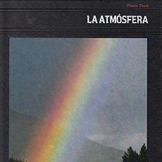 Livres d'occasion: PLANETA TIERRA. LA ATMÓFERA - ALLEN, OLIVER E.; EQUIPO DE TIME-LIFE BOOKS. Lote 49172992