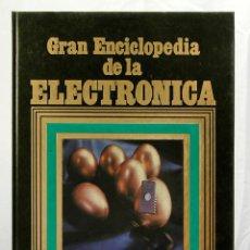 Libros de segunda mano de Ciencias: GRAN ENCICLOPEDIA DE LA ELECTRONICA NUEVA LENTE TOMO 1 COMPONENTES. Lote 193232076