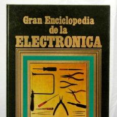 Libros de segunda mano de Ciencias: GRAN ENCICLOPEDIA DE LA ELECTRONICA NUEVA LENTE TOMO 2 HERRAMIENTAS Y METODOS. Lote 193232507