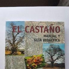 Libros de segunda mano: EL CASTAÑO - MANUAL Y GUÍA DIDÁCTICA - INCLUYE EL CD - LEÓN 2001. Lote 193735613