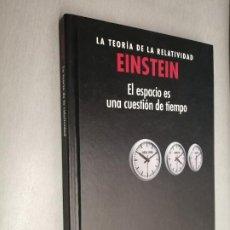 Libri di seconda mano: EL ESPACIO ES UNA CUESTIÓN DE TIEMPO / LA TEORÍA DE LA RELATIVIDAD - EINSTEIN / NATIONAL GEOGRAPHIC. Lote 193882762