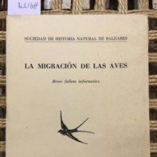 Libros de segunda mano: LA MIGRACION DE LAS AVES, SOCIEDAD HISTORIA NATURAL DE BALEARES. Lote 194066530