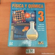 Libros de segunda mano de Ciencias: FÍSICA Y QUÍMICA. Lote 194087870