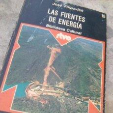 Libros de segunda mano de Ciencias: FILIPOVICH, JOSÉ - LAS FUENTES DE ENERGÍA (PRENSA ESPAÑOLA, 1975). Lote 194108453