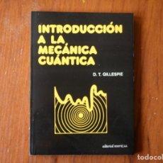 Libros de segunda mano de Ciencias: LIBRO INTRODUCCION MECANICA CUANTICA ED REVERTE GULLESPIE. Lote 194135942