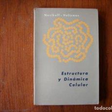 Libros de segunda mano: LIBRO ESTRUCTURA DINÁMICA Y CELULAR. Lote 194136067