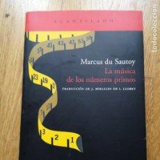 Libros de segunda mano de Ciencias: MARCUS DU SAUTOY LA MUSICA DE LOS NUMEROS PRIMOS ACANTILADO. Lote 194141368