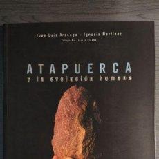 Libros de segunda mano: ATAPUERCA Y LA EVOLUCIÓN HUMANA JUAN LUIS ARSUAGA E IGNACIO MARTÍNEZ FUNDACION CAIXA CATALUÑA . Lote 194149618