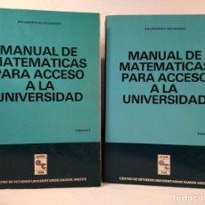 Libros de segunda mano de Ciencias: MANUAL DE MATEMÁTICAS PARA ACCESO A LA UNIVERSIDAD. VOLÚMENES I-II: OBRA COMPLETA. GUILLÉN VÁZQUEZ,. Lote 194152451
