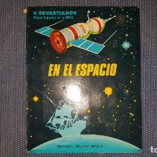 Libros de segunda mano de Ciencias: POP-UP- SEVASTIANOV, V.: EN EL ESPACIO. Lote 194158203