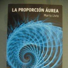 Libros de segunda mano de Ciencias: LA PROPORCIÓN AUREA - MARIO LIVIO. Lote 194193748