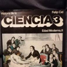 Libros de segunda mano de Ciencias: HISTORIA DE LA CIENCIA 3 EDAD MODERNA II. Lote 194219747