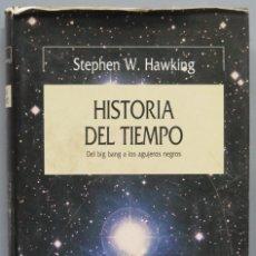 Libros de segunda mano de Ciencias: HISTORIA DEL TIEMPO. HAWKING. Lote 194222245