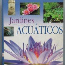 Libros de segunda mano: JARDINES ACUATICOS. SUSAETA. Lote 194228480