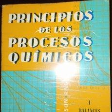 Libros de segunda mano de Ciencias: PRINCIPIOS DE LOS PROCESOS QUÍMICOS - I BALANCES DE MATERIA Y ENERGÍA - HUGEN WATSON RAGATZ. Lote 194233553