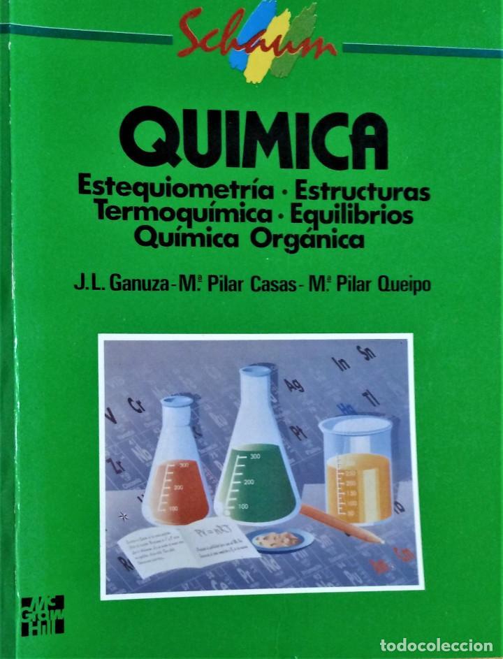 QUIMICA-SCHAUM - GANUZA / CASAS / QUEIPO - MCGRAW HILL (Libros de Segunda Mano - Ciencias, Manuales y Oficios - Física, Química y Matemáticas)