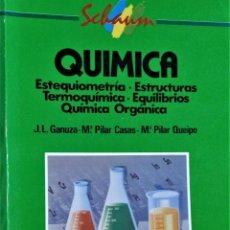 Libros de segunda mano de Ciencias: QUIMICA-SCHAUM - GANUZA / CASAS / QUEIPO - MCGRAW HILL. Lote 194234186