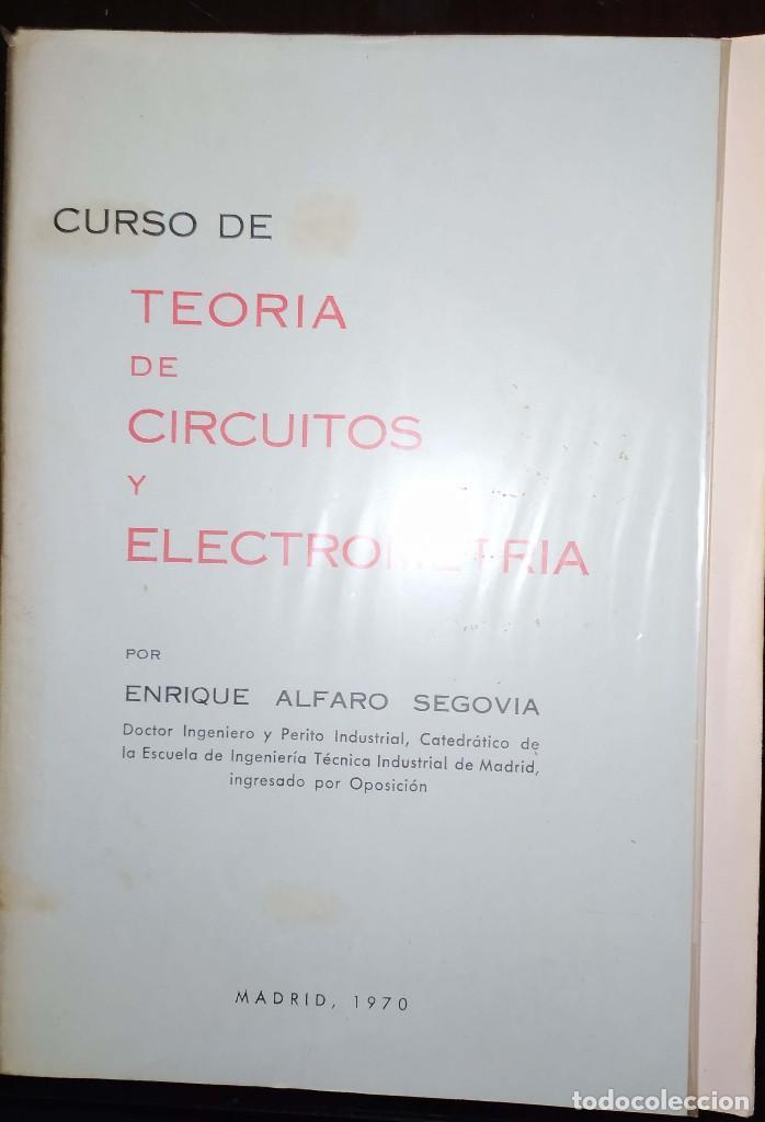 CURSO DE TEORÍA DE CIRCUITOS Y ELECTROMETRÍA - ENRIQUE ALFARO SEGOVIA (Libros de Segunda Mano - Ciencias, Manuales y Oficios - Física, Química y Matemáticas)
