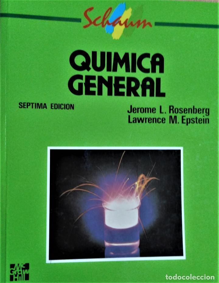 QUIMICA GENERAL- SCHAUM - JEROME / LAWRENCE - MCGRAW HILL (Libros de Segunda Mano - Ciencias, Manuales y Oficios - Física, Química y Matemáticas)