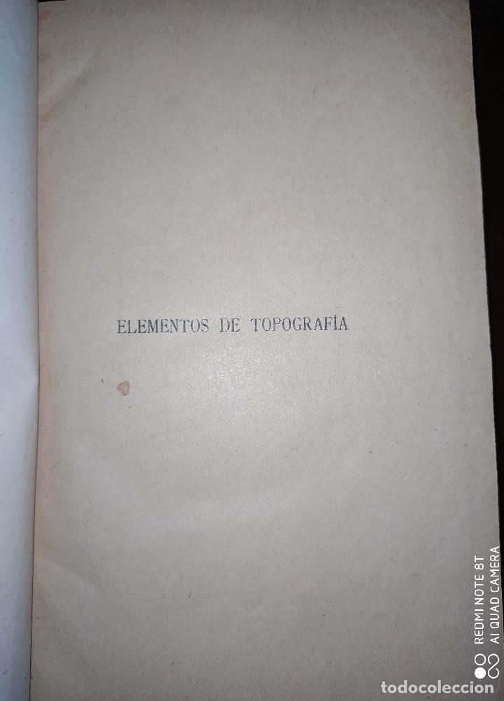 Libros de segunda mano de Ciencias: Elementos de topografía - 1930 - Foto 3 - 194235965