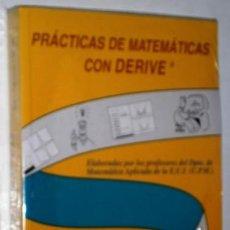 Libros de segunda mano de Ciencias: PRÁCTICAS DE MATEMÁTICAS CON DERIVE POR ALFONSO GARCÍA Y OTROS DE EDICIONES UPM EN MADRID 1994. Lote 194237182
