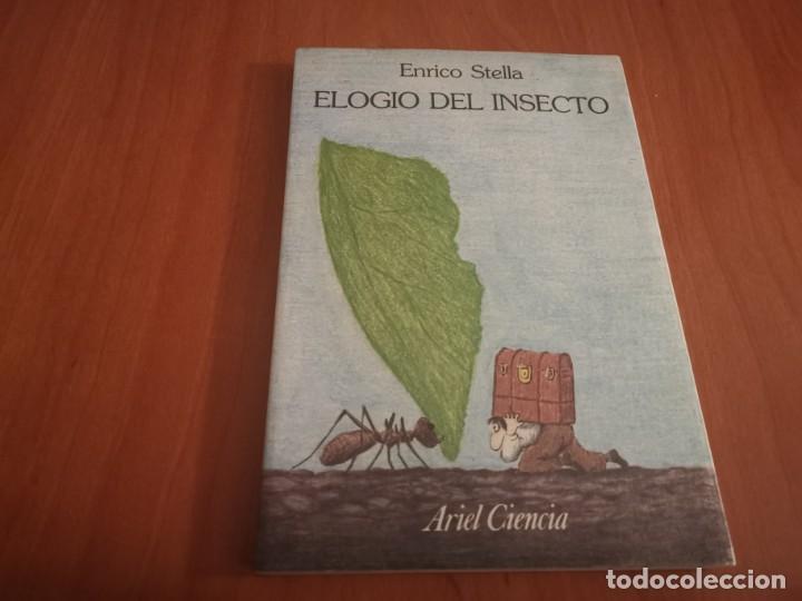 MAGNÍFICO LIBRO ELOGIO DEL INSECTO POR ENRICO STELLA ARIEL CIENCIA 1993 (Libros de Segunda Mano - Ciencias, Manuales y Oficios - Biología y Botánica)