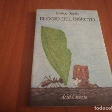 Libros de segunda mano: MAGNÍFICO LIBRO ELOGIO DEL INSECTO POR ENRICO STELLA ARIEL CIENCIA 1993. Lote 194246817