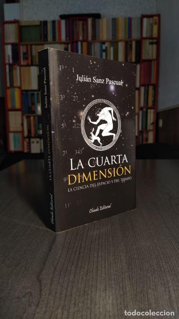 Libros de segunda mano de Ciencias: La cuarta dimensión Julián Sanz Pascual Chiado Colección Compendium - Foto 3 - 194248555