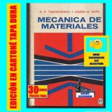Livres d'occasion: MECÁNICA DE MATERIALES - S. P. TIMOSHENKO / JAMES M. GERE - UTEHA - 1974 - EXCELENTE - 30 EUROS. Lote 194253922