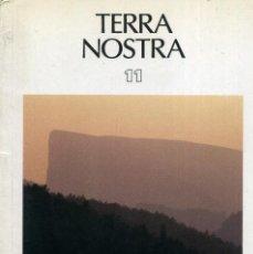 Libros de segunda mano: TERRA NOSTRA - EL MONTSEC. Lote 194257097