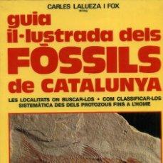 Libros de segunda mano: GUIA IL-LUSTRADA DELS FÒSSILS DE CATALUNYA. Lote 194257166