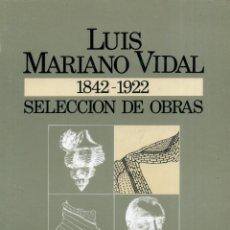Libros de segunda mano: LUIS MARIANO VIDAL. Lote 194257182
