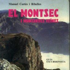 Libros de segunda mano: EL MONTSEC Y MUNTANYES VEÏNES. Lote 194257285