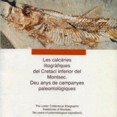 Libros de segunda mano: LES CALCÀRIES LITOGRÀFICAS DEL MONTSEC. Lote 194257313