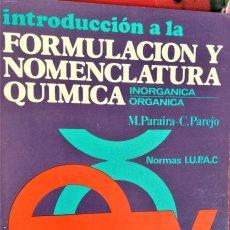 Libros de segunda mano de Ciencias: FORMULACION Y NOMENCLATURA QUIMICA: ORGANICA E INORGANICA - PARAIRA / PAREJO - VICENS-VIVES. Lote 194291231