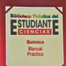 Libros de segunda mano de Ciencias: BIBLIOTECA PRACTICA DEL ESTUDIANTE DE CIENCIAS: QUIMICA - EDICIONES INGELEK. Lote 194297297