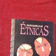 Libros de segunda mano: MINORIAS ETNICAS - ED. INTEGRAL - RUSTICA. Lote 194302051