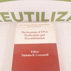 Libros de segunda mano de Ciencias: MECHANISMS OF DNA REPLICATION A D RECOMBINATION.NICHOLAS R.COZZARELLI.. Lote 194308062