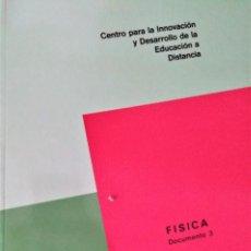 Libros de segunda mano de Ciencias: CIDEAD - FISICA C. O. U. - DOCUMENTO 3 - MINISTERIO DE EDUCACION Y CIENCIA. Lote 194311336
