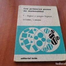 Libros de segunda mano de Ciencias: LOS PRIMEROS PASOS EN MATEMÁTICA 1 : LÓGICA Y JUEGOS LÓGICOS Z. P. DIENES ED. TEIDE 1974. Lote 194311723