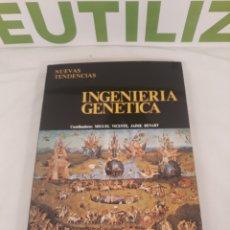 Libros de segunda mano de Ciencias: INGENIERIA GENETICA.NUEVAS TENDENCIAS.. Lote 194324205